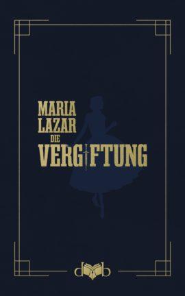 DvB_MariaLazar_DieVergiftung_Front_RGB